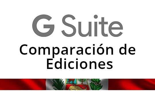 G Suite comparación de ediciones o planes en Perú
