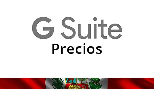 Precios de G Suite en Perú