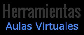Herramientas para aulas virtuales, clases en línea o enseñanza por Internet